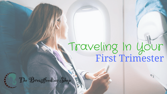Traveling in your 1st Trimester