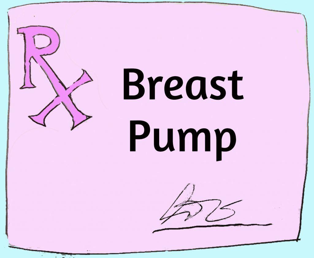 Breast Pump Prescription